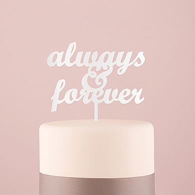 Always & Forever Acrylic Cake Topper - White
