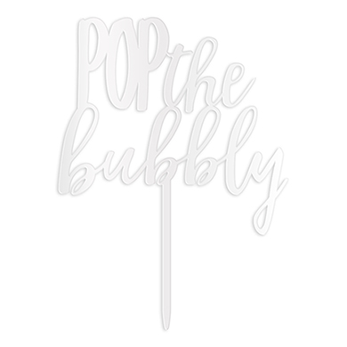 Pop The Bubbly Acrylic Cake Topper - White