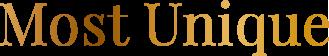 most unique